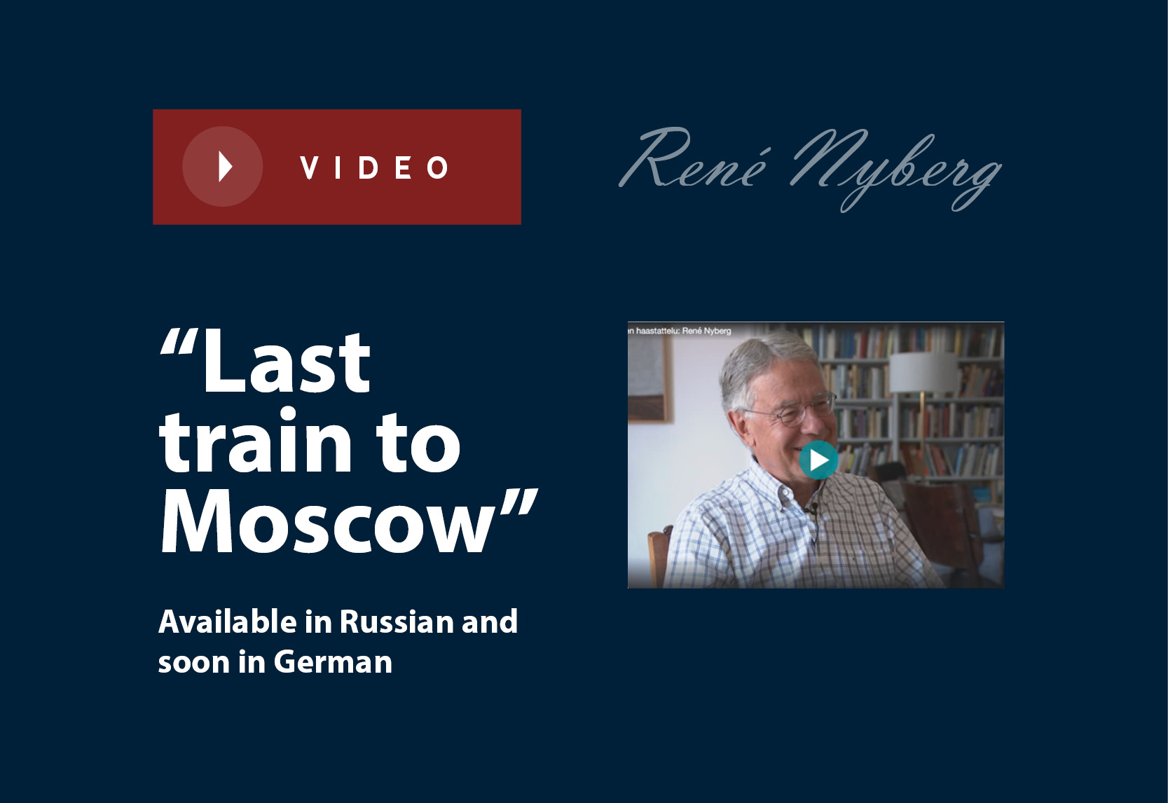 """""""Last Train to Moscow"""" – Available in Russian and soon in German"""