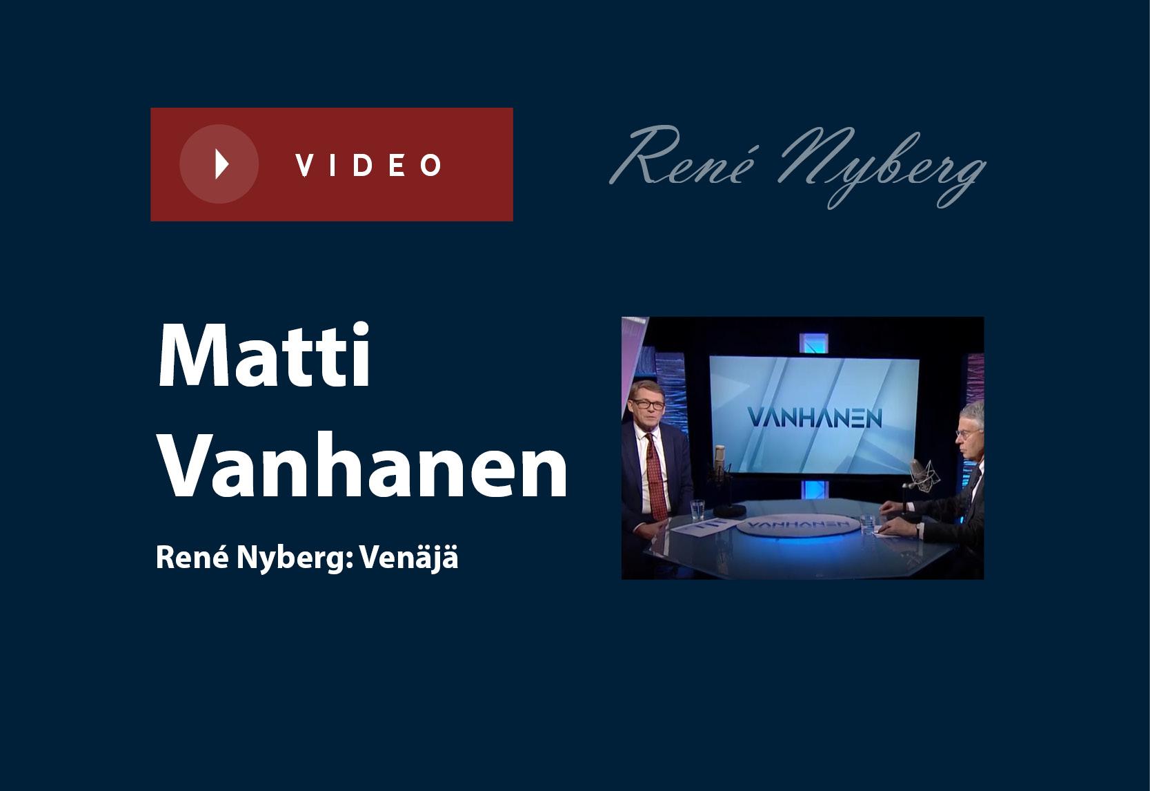 Matti Vanhanen – René Nyberg: Venäjä