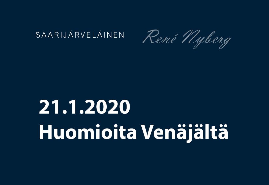 Huomioita Venäjältä – Saarijärveläinen 21.1.2020