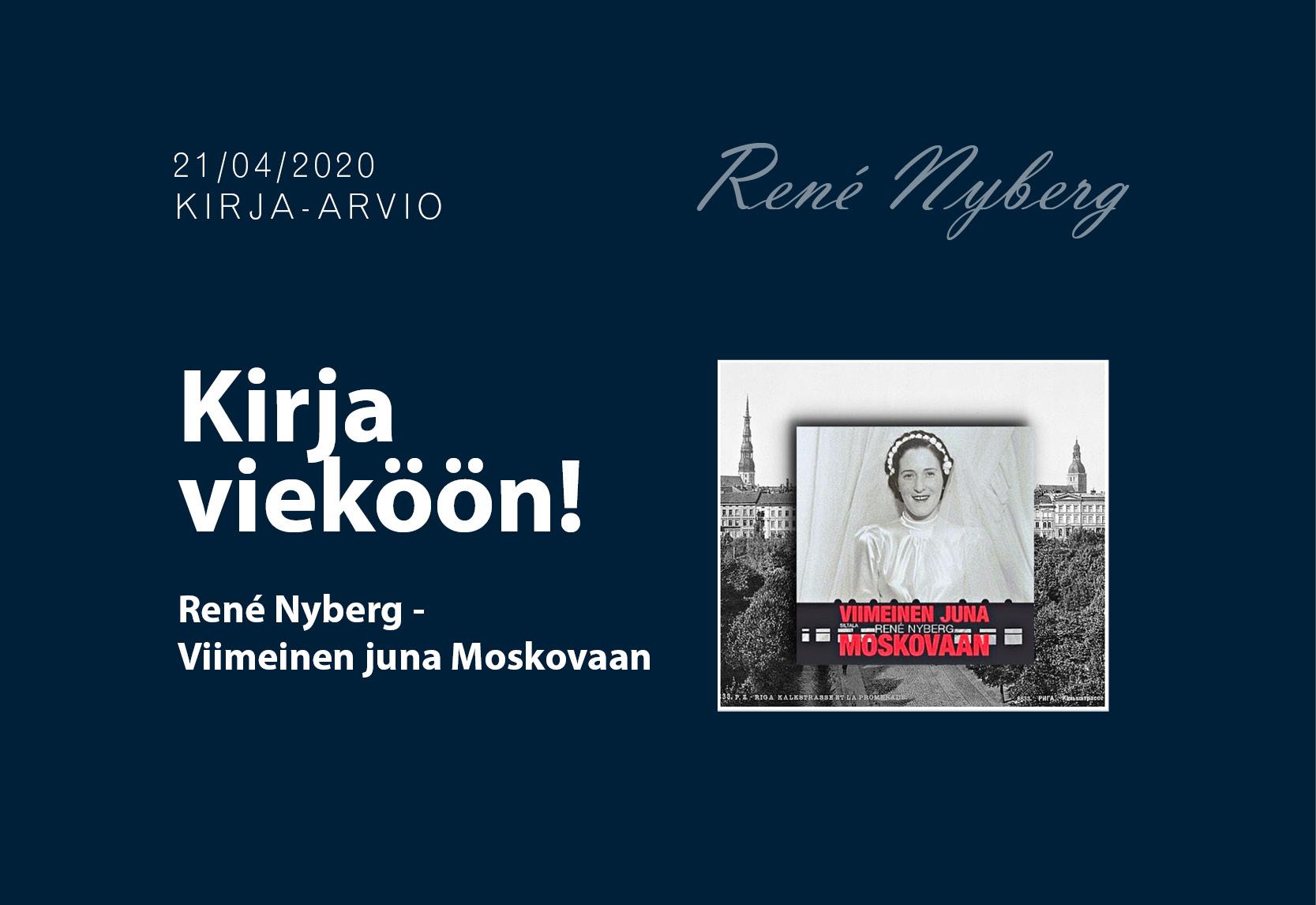 René Nyberg – Viimeinen juna Moskovaan