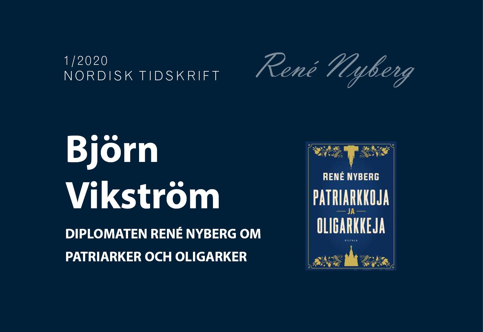 Diplomaten René Nyberg om patriarker och oligarker